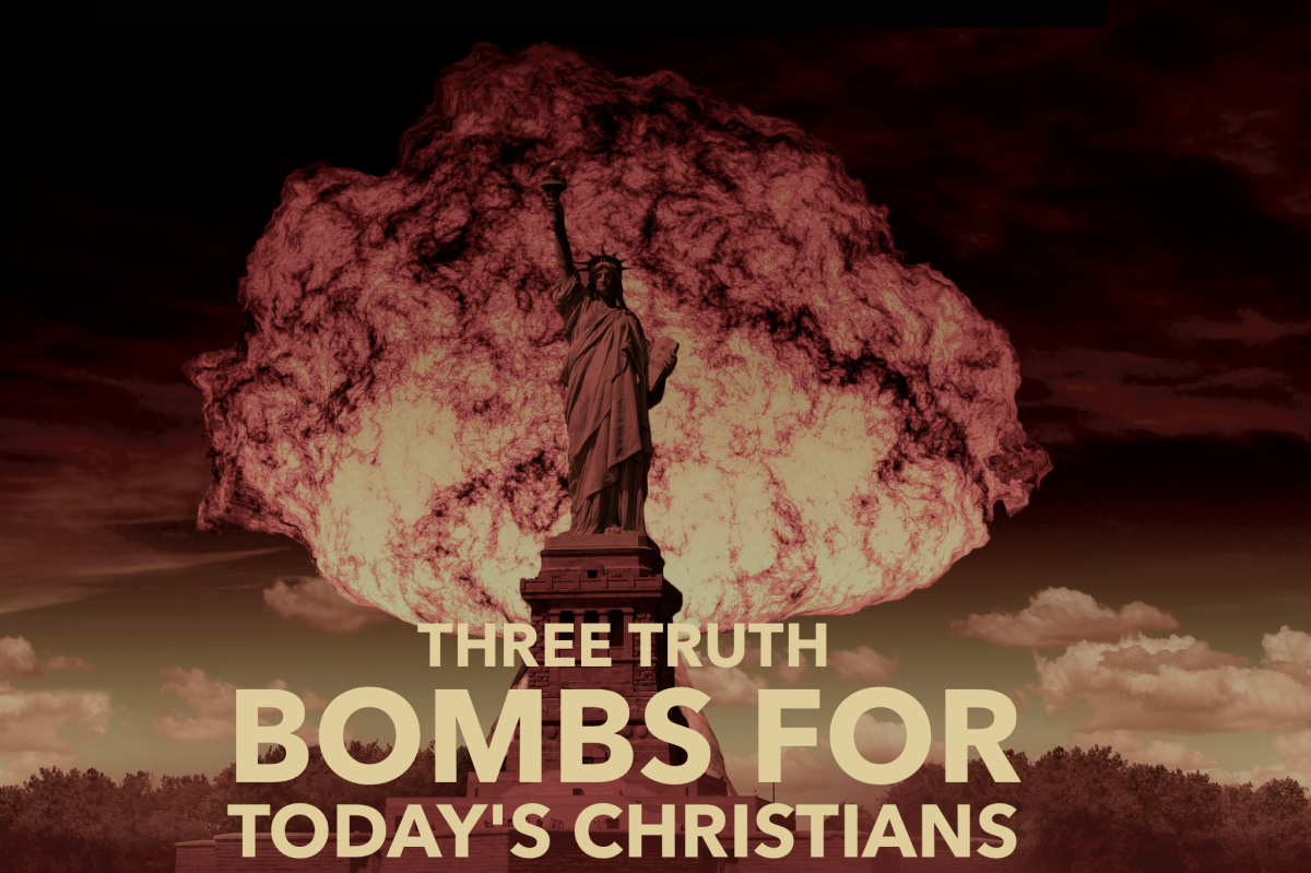 Three truth bombs for today's Christians